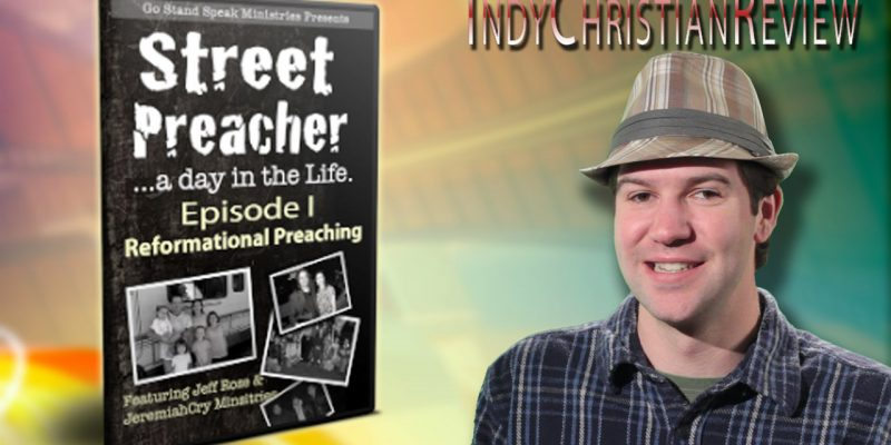 Street Preacher review - Indy Christian Review