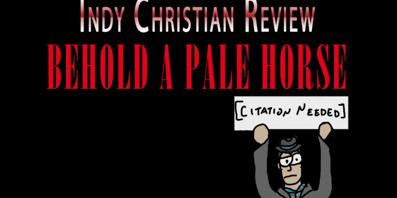 Behold a Pale Horse movie review - Indy Christian Review