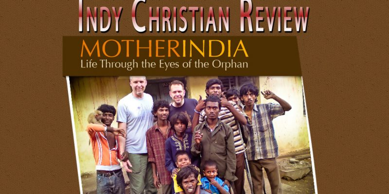 Mother India movie review - Indy Christian Review