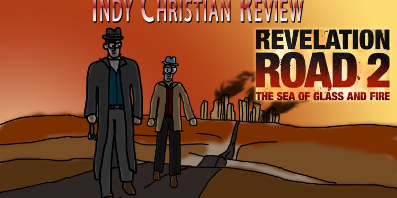 Revelation Road 2 movie review - Indy Christian Review