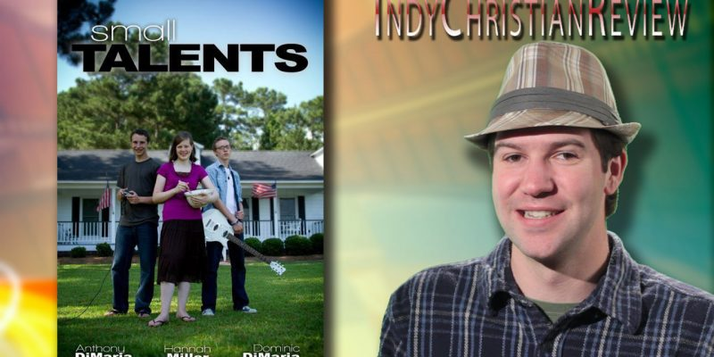 Small Talents review - Indy Christian Review