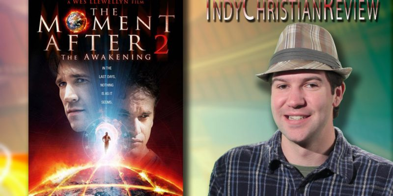 The Moment After 2 review - Indy Christian Review
