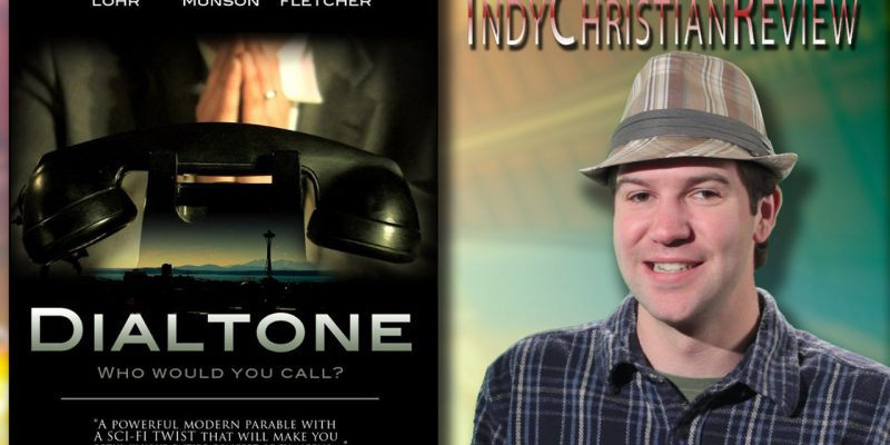 Dialtone review - Indy Christian Review