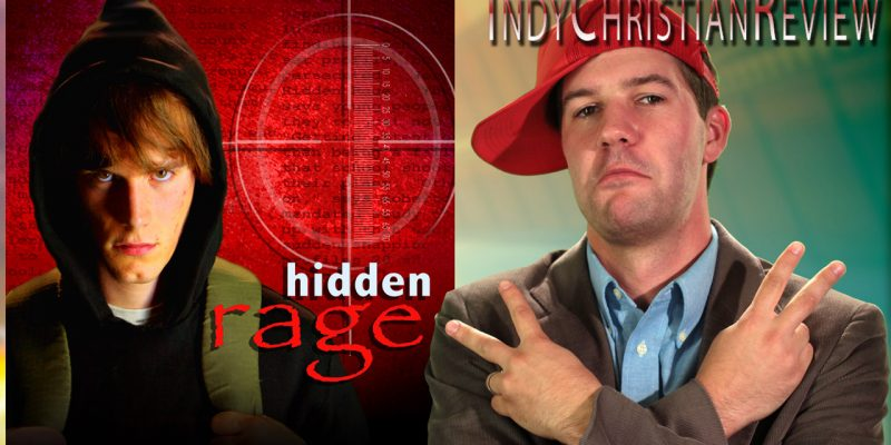 Hidden Rage review - Indy Christian Review