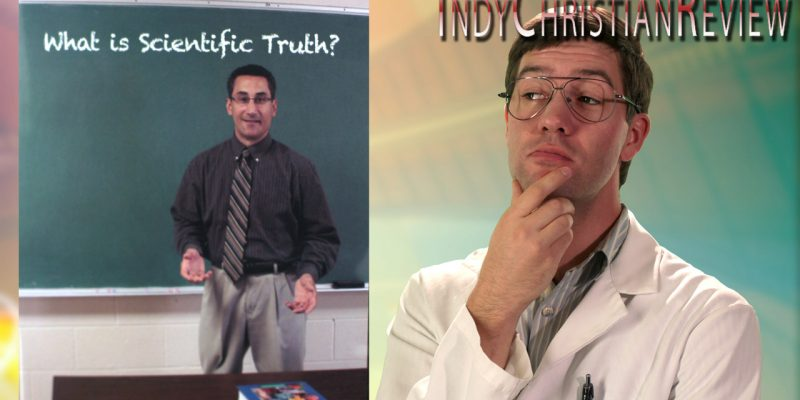 What is Scientific Truth? review - Indy Christian Review