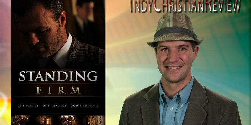 Standing Firm review - Indy Christian Review