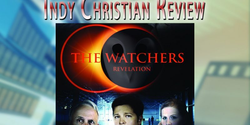 The Watchers: Revelation movie review - Indy Christian Review