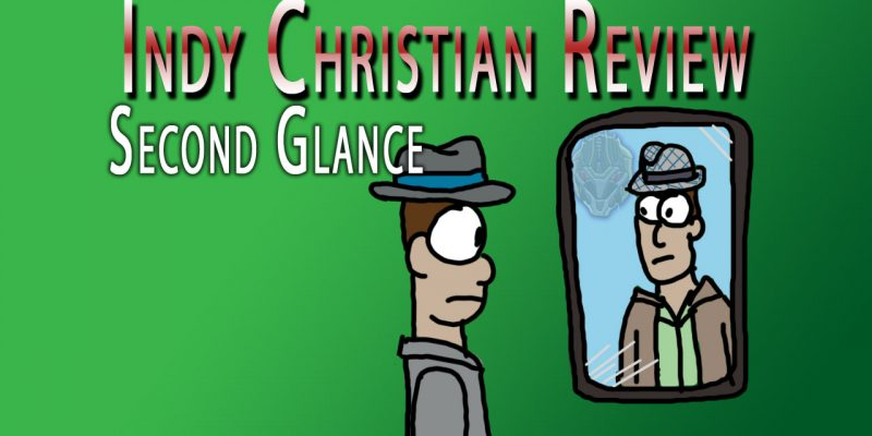 Second Glance review - Indy Christian Review
