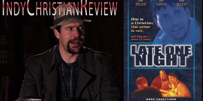 Late One Night review - Indy Christian Review