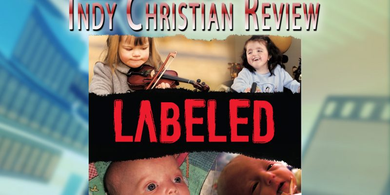Labeled movie review - Indy Christian Review