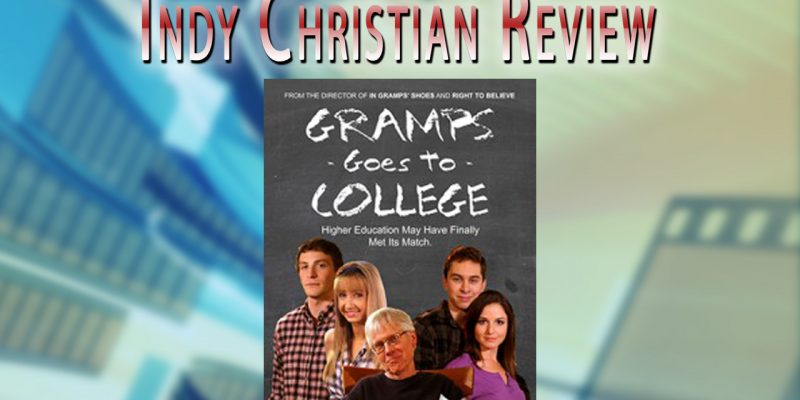 Gramps Goes to College movie review - Indy Christian Review