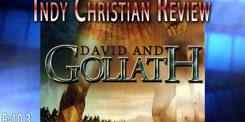 David and Goliath - Indy Christian Review